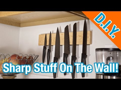 How To Build A Magnetic Knife Block With Rare Earth Neodymium Magnets!