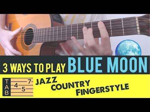 3 WAYS TO PLAY BLUE MOON ►► Tutorial Lesson Tabs