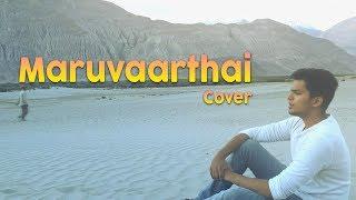 Maruvaarthai - Acapella Version by Sudharshan Ashok | Enai Noki Paayum Thota