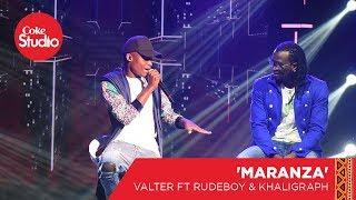 Valter Artistico, Rudeboy & Khaligraph Jones: Marandza - Coke Studio Africa Big Break