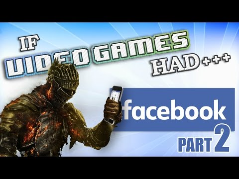 IF VIDEO GAMES HAD FACEBOOK 2