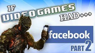 Repeat youtube video IF VIDEO GAMES HAD FACEBOOK 2