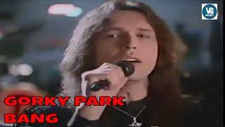 Bang Gorky Park
