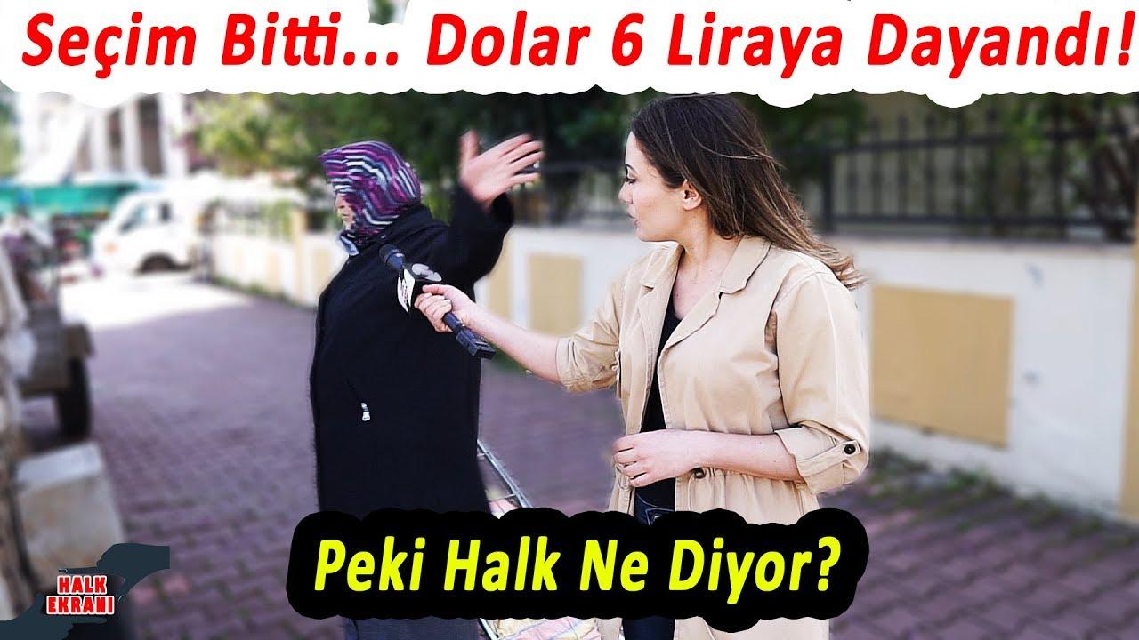 Seçim Bitti. Dolar 6 Liraya Dayandı! Zamlar Yağmaya Başladı. Peki, Halk Bu Duruma Ne Diyor?