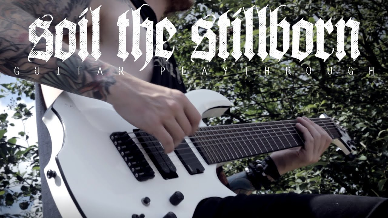 infant-annihilator-soil-the-stillborn-guitar-play-through-official-infant-annihilator