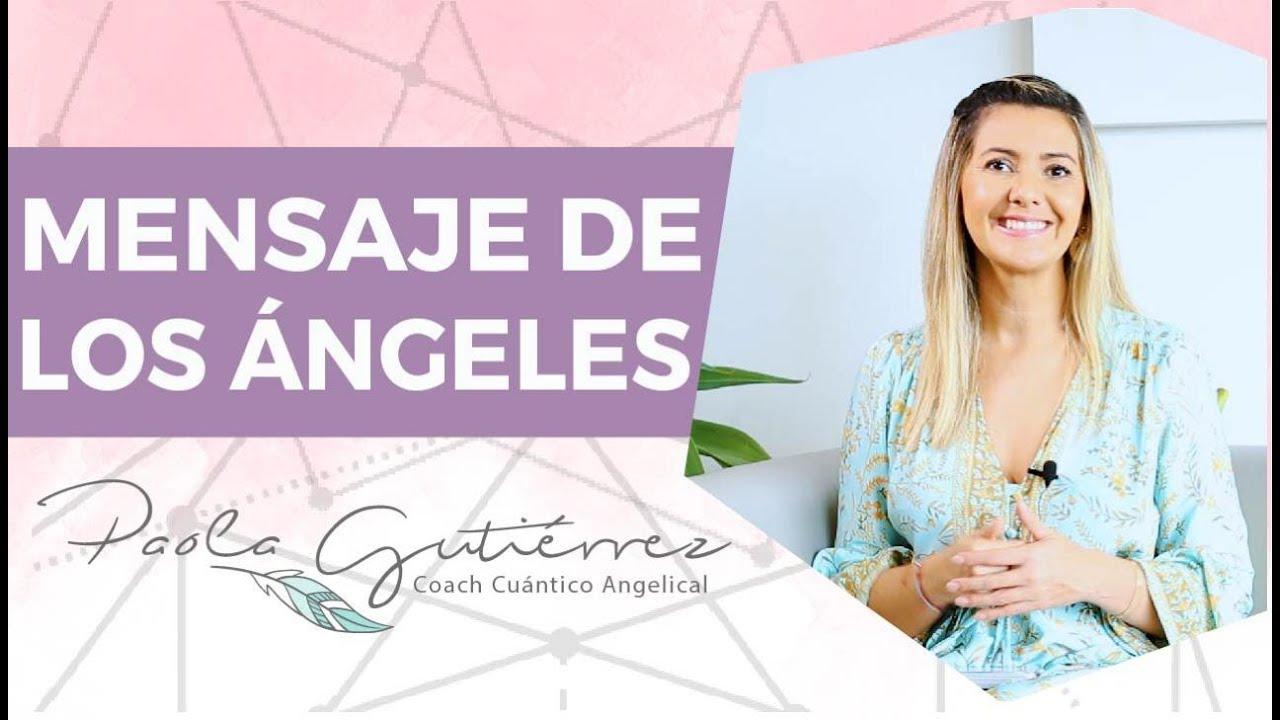 Mensaje angelical: Cómo honrar tu ser con Paola Gutiérrez
