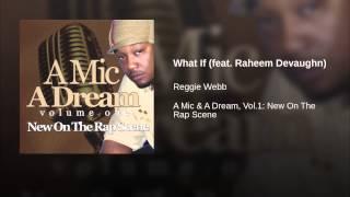 What If (feat. Raheem Devaughn)