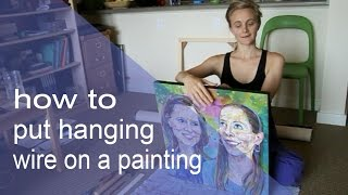 How to put hanging wire on a painting