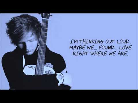 Thinking Out Loud - Ed Sheeran- (Lyrics And Mp3 Download Link)