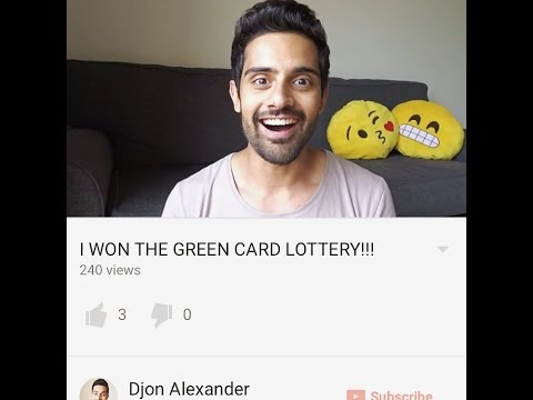 I WON THE GREEN CARD LOTTERY!!!