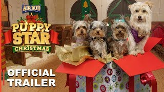 Puppy Star Christmas | Official Trailer