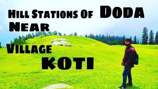 Hill stations of Doda near village Koti || Distt Doda J&K