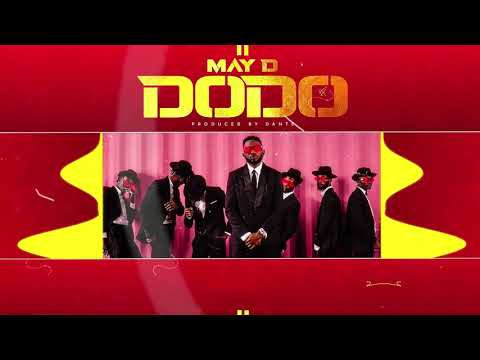 Download May D - Dodo (Official Audio)