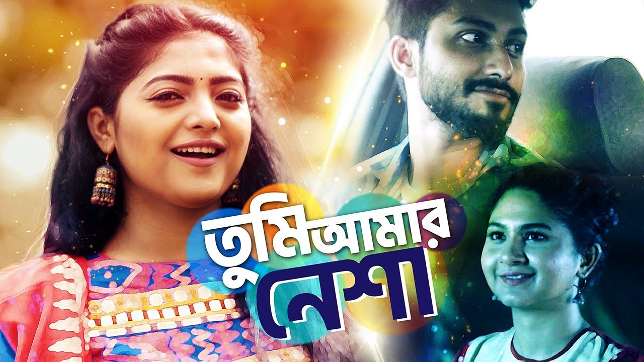 Tumi Amar Nesha   তুমি আমার নেশা   Salma   Sporshia   Shoumik   iflix   Bangla new song 2018