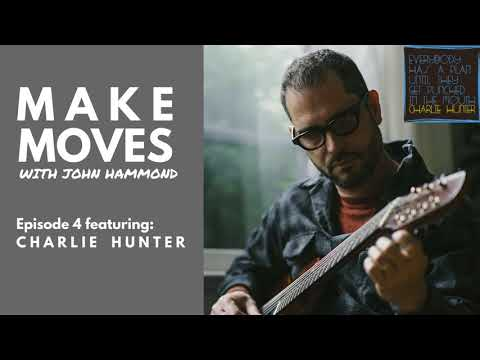 S1 Ep.4: Charlie Hunter Interview - Iconic Musician, Innovator, Family Man
