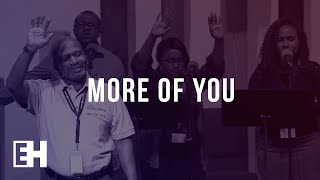 More of You | WORSHIP | ENCOUNTER HIM Conference 2018