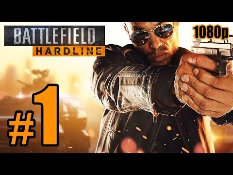 Battlefield: Hardline Walkthrough PART 1 @ 60fps (PC) No Commentary [1080p] TRUE-HD QUALITY