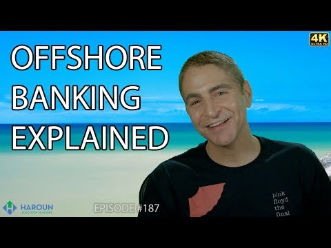 【4K】Offshore Banking Explained: A Quick Introduction