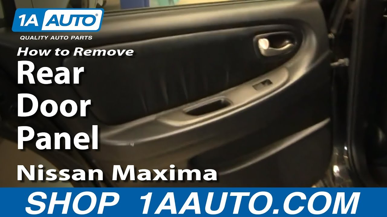 how to remove install rear door panel 2000 03 nissan maxima youtube. Black Bedroom Furniture Sets. Home Design Ideas