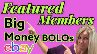 41 Big Money BOLOs Featured Members share their ebay BOLO Items Be On the Look Out