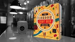 London's best craft brewery taprooms guide | The Craft Beer Channel