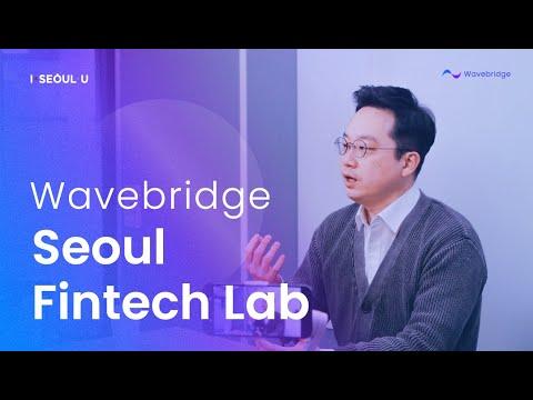 Wavebridge X Seoul Fintech Lab