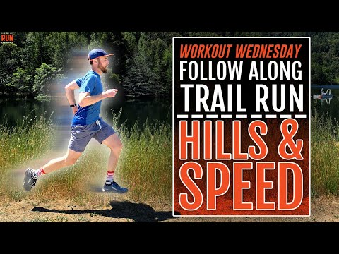 45 Minute Follow Along Trail Run - Hills & Speed!