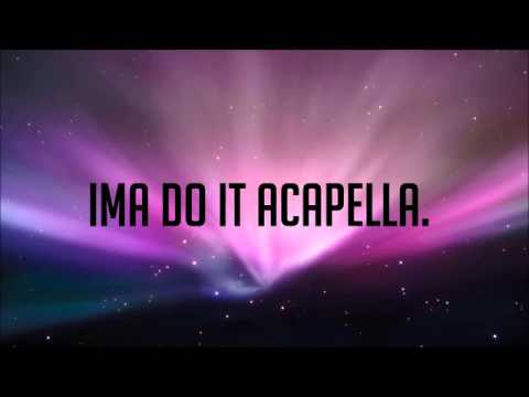 Karmin   Acapella Lyrics