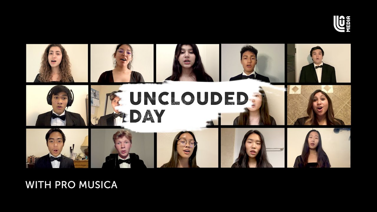 Unclouded Day with Pro Musica