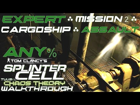 Splinter Cell: Chaos Theory (Expert) Walkthrough - Mission 2 - Cargo Ship - Assault Any%
