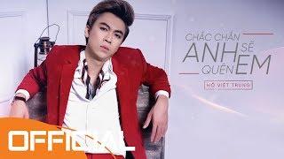Chắn Chắn Anh Sẽ Quên Em   Hồ Việt Trung   Karaoke