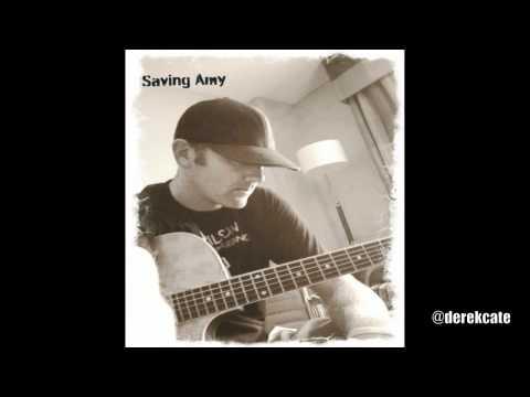 Saving Amy - Brantley Gilbert - Acoustic Cover By Derek Cate