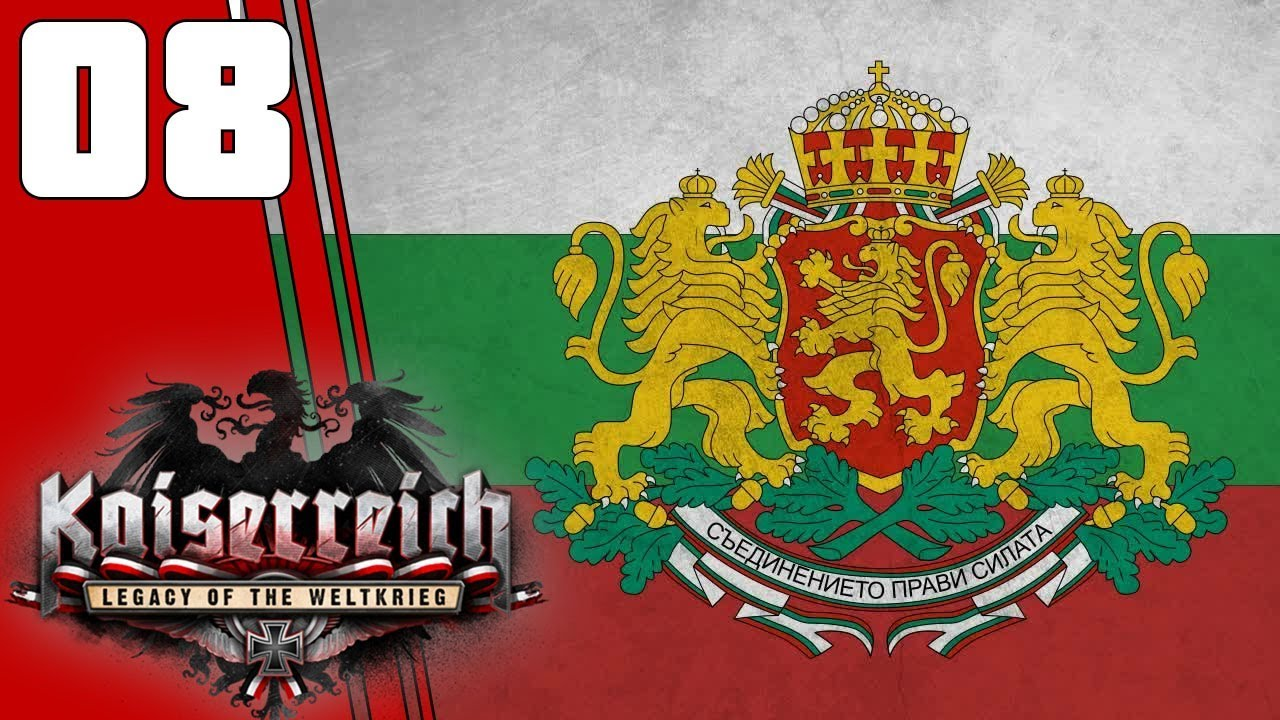 War With Germany    Ep 8 - Kaiserreich Bulgaria HOI4 Lets Play