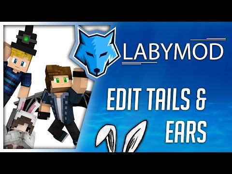 How to edit ears and tails? | LabyMod Tutorial