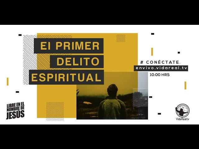 El primer delito espiritual – 2do. servicio