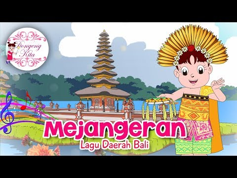 MEJANGERAN | Lagu Daerah Bali | Budaya Indonesia | Dongeng Kita