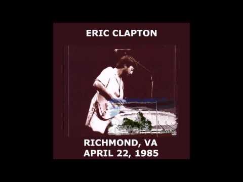 "ERIC CLAPTON LIVE ""RICHMOND, VA."" 1985"