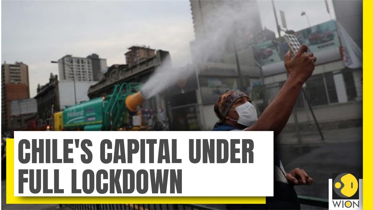 Total Lockdown For Chile Capital After Surge In Covid 19 Cases Coronavirus News World News Youtube