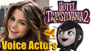 """Hotel Transylvania 2"" Voice Actors and Characters"