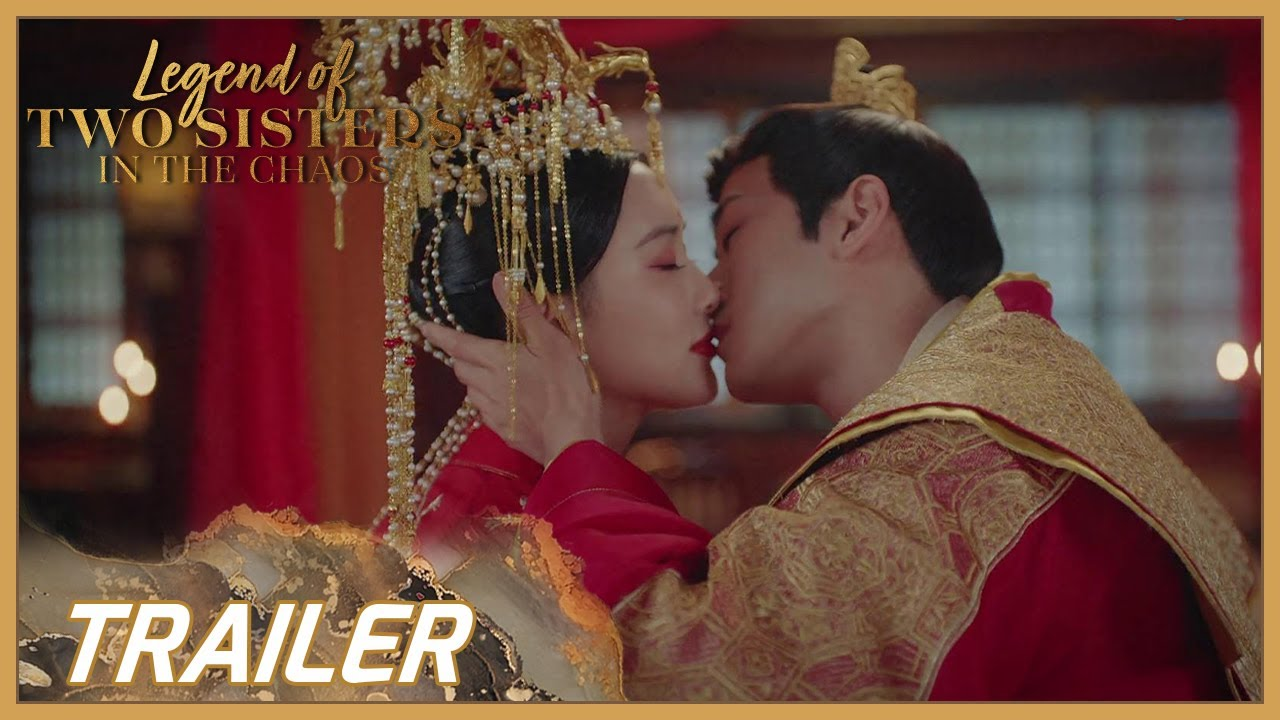 Download Legend of Two Sisters In the Chaos | Trailer | The love will never be forgotten! | 浮世双娇传 | ENG SUB
