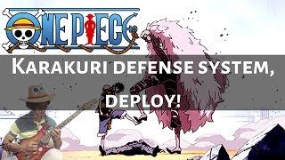 ONE PIECE - EPIC BATTLE MUSIC - KARAKURI DEFENSE SYSTEM,  DEPLOY! [GUITAR COVER]