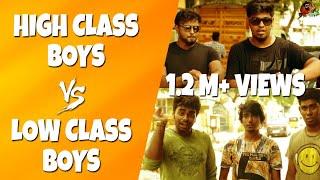 Video High Class Boys Vs Low Class Boys | Life Of Rich & Poor | Sillaakki Dumma download MP3, 3GP, MP4, WEBM, AVI, FLV September 2017