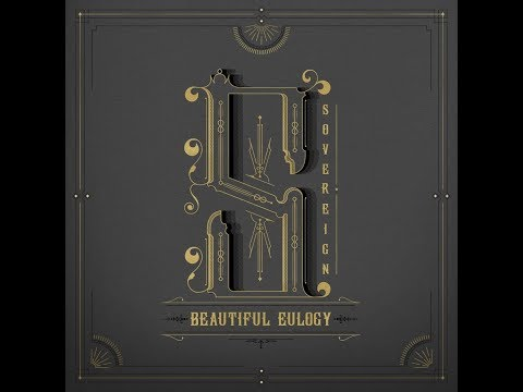 Beautiful Eulogy - Sovereign [lyrics in the description]
