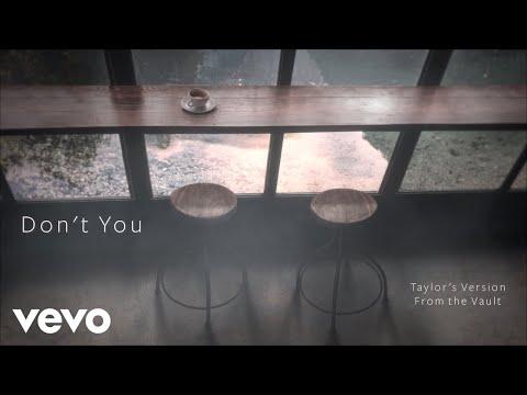 Así suena Don't You, otra de las canciones inéditas de Taylor Swift