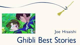 "[Joe Hisaishi] Ghibli Best Stories - #12. ""Ashitaka To San"""