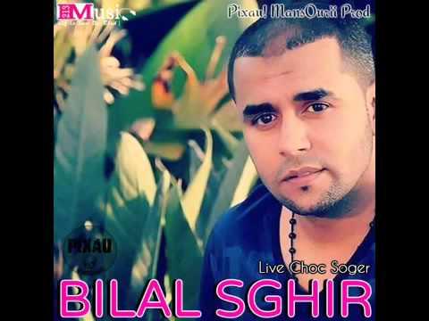 BILAL SGHIR   Ga3 Zergat Chabin Wella Ghir Ntii  :*