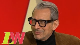 Jeff Goldblum Talks About Sex and Being a Man's Man | Loose Women