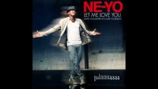 Ne-Yo Let Me Love You  LYRICS  ( HQ )