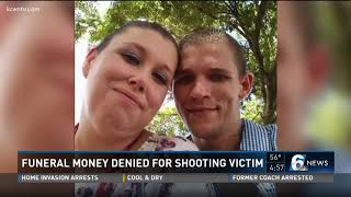 Funeral money denied for shooting victim