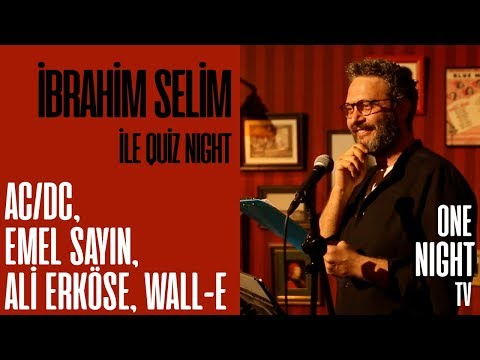İbrahim Selim İle Quiz Night - 1 (Bölüm 1) – AC/DC, Emel Say
